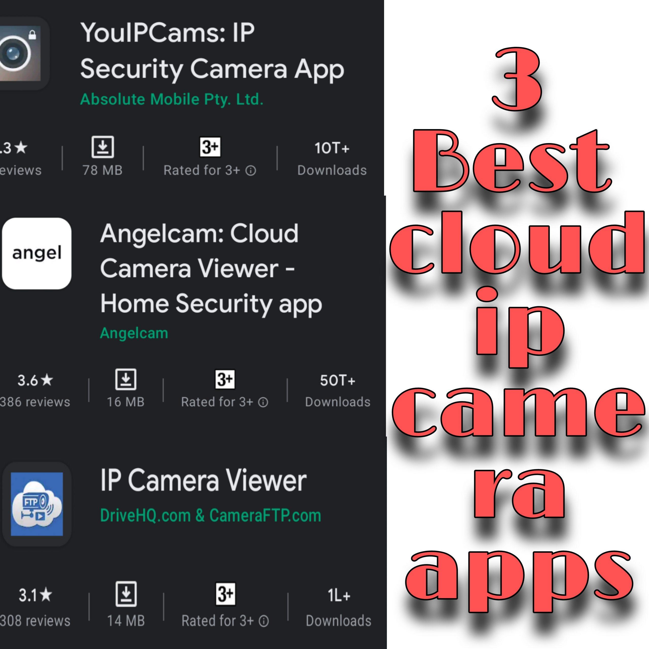 Cloud ip camera app